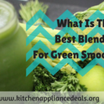 what is the best blender for green smoothies