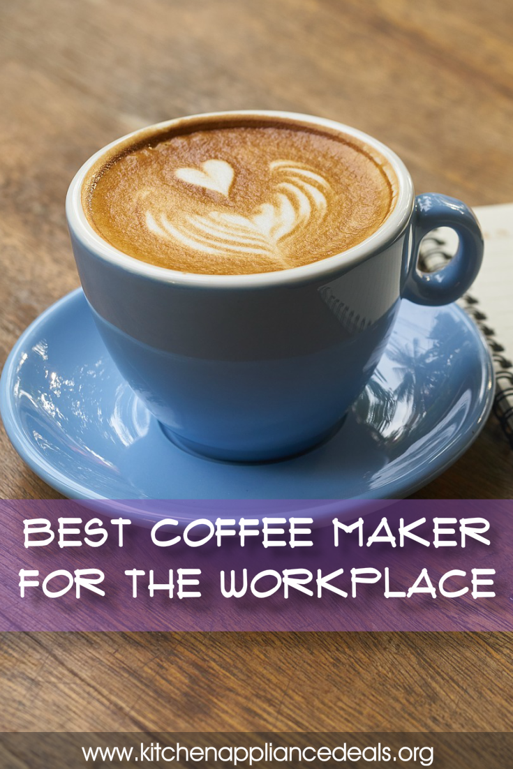 best coffee maker for the office