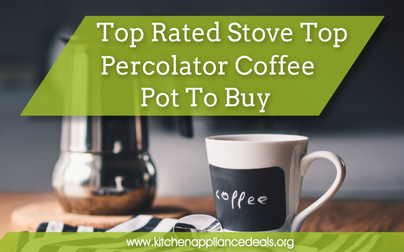 stove top percolator coffee pot