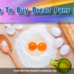 bread pans buying guide