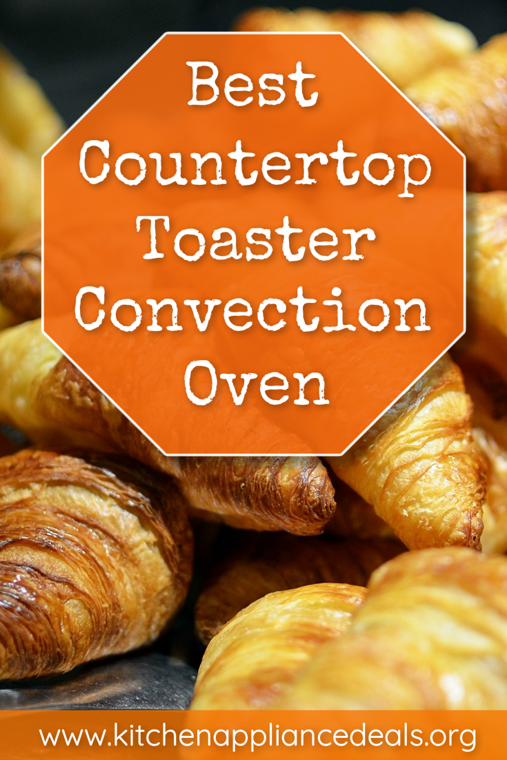 benefits of a convection toaster oven